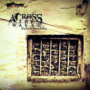 Across the Waves - Ward Ends, Misery Stays