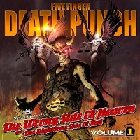 Five Finger Death Punch - The Wrong Side of Heaven and the Righteous Side of Hell – Volume One