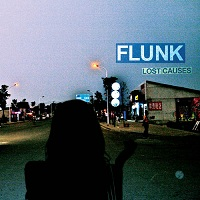 Flunk – Lost Causes