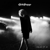 Goldfrapp – Tales of Us
