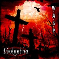 06 W.A.S.P. - Golgotha