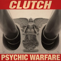 23 Clutch - Psychic Warfare